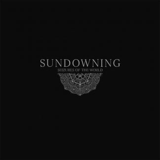 Cover: Sundowning - Seizures of the world