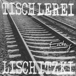 Cover: Tischlerei Lischitzki - Entzug
