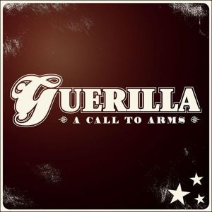 Cover: Guerilla - A Call to arms