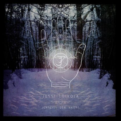Cover: Jussi Toivola - Jenseits der Angst