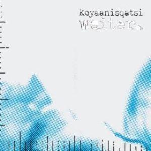 Cover: Koyaanisqatsi – Weiter