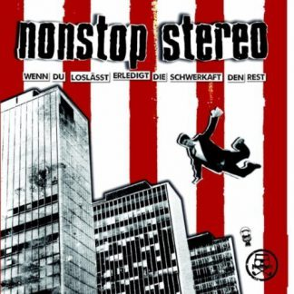 Cover: Nonstop Stereo - Wenn du loslässt erledigt die Schwerkraft den Rest