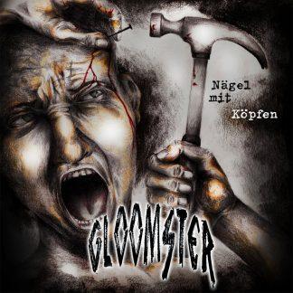 Cover: Gloomster - Nägel mit Köpfen