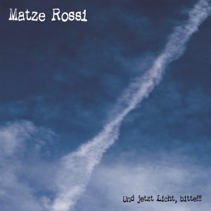 Cover: Matze Rossi - Und jetzt Licht, bitte