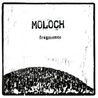 Cover: Moloch - Fragmente