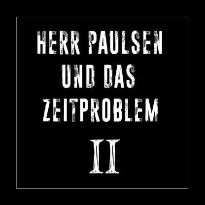 Cover: Herr Paulsen und das Zeitproblem - II