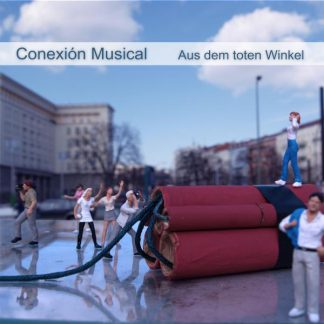 Cover: Conexión Musical - Aus dem toten Winkel