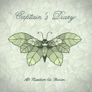 Cover: Captains Diary - Als Munition die Illusion