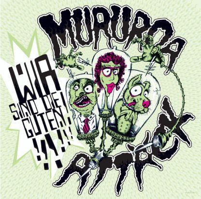 Cover: Mururoa Attäck – Wir sind die Guten!!!!