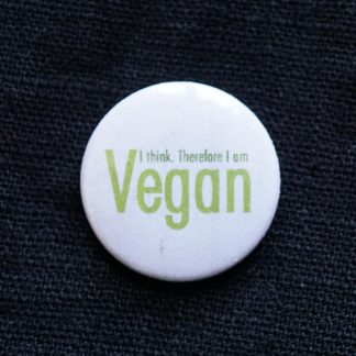 Button – I think therefore i am vegan