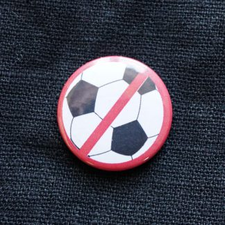 Button – Anti Fussball