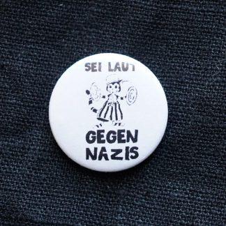 Button – Sei laut gegen Nazis