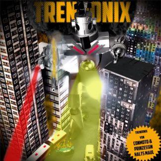 Cover: Conmoto & Prinzessin Halts Maul - Trendonix LP