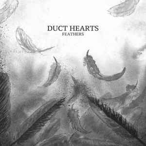 Cover: Duct Hearts - Feathers CD