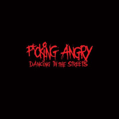 Cover: Fucking Angry - Dancing in the streets LP