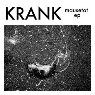 Cover: Krank - Mausetot EP LP