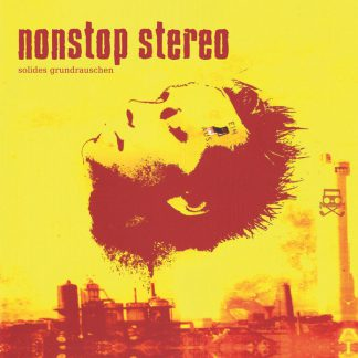 Cover: Nonstop Stereo - Solides Grundrauschen LP