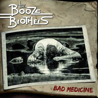 Cover: The Booze Brothers - Bad Medicine LP