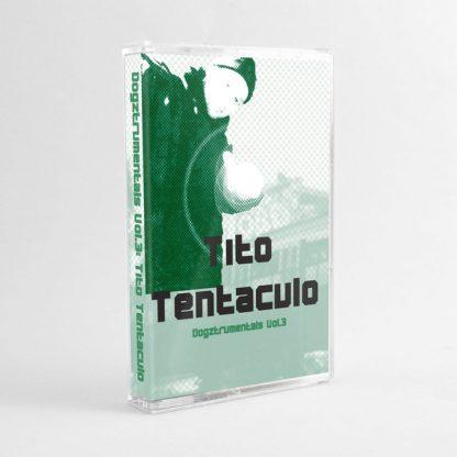 Cover: Tito Tentaculo - Dogztrumentals Vol. 3 Tape