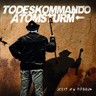 Cover: Todeskommando Atomsturm - Zeit zu Pöbeln CD