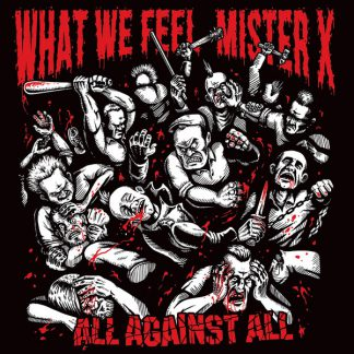 Cover: What we feel / Mister X - All against all Split Tape