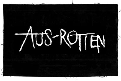 Tanz auf Ruinen Records - Aufnäher - Aus-Rotten