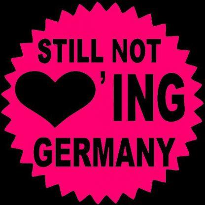 Tanz-auf-Ruinen-Records-Aufnäher-Still-not-loving-Germany