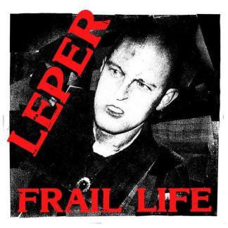 Cover: Leper - Frail Life