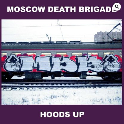 Cover: Moscow Death Brigade - Hoods Up 12""