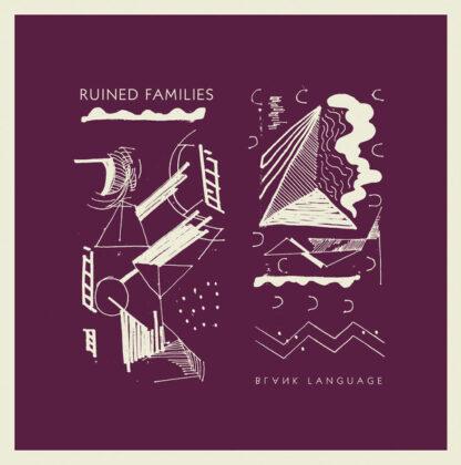 Cover: Ruinend Families - Blank Language LP